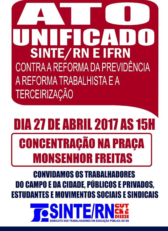 João Câmara:SINTE/RN e IFRN,promove ato contra a reforma da previdência,nesta quinta(27),as 15hrs na praça Monsenhor Freitas