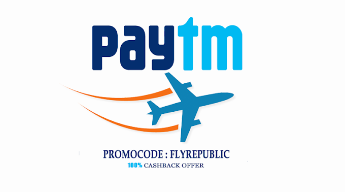 Get 100% Paytm Flight Rs.1200 Cashback Wallet Offers 2020
