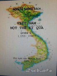 Việt Nam, Một Thế Kỷ Qua - Nguyễn Tường Bách