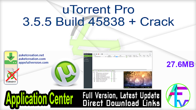 uTorrent Pro 3.5.5 Build 45838 + Crack