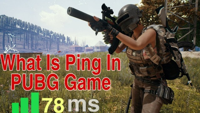What is Ping In Pubg Mobile And Pc Game