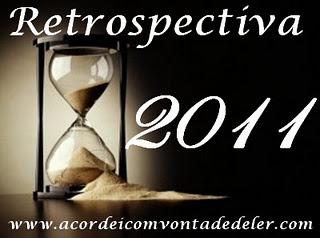 Retrospectiva 8 - O que rolou em 2011 #Agosto