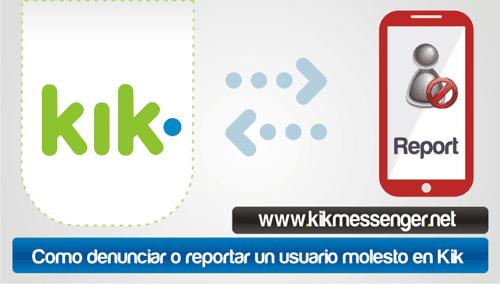 Como denunciar o reportar un usuario molesto en Kik