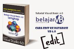 Source Code Edit / Update Data di Database Menggunakan VB 6.0