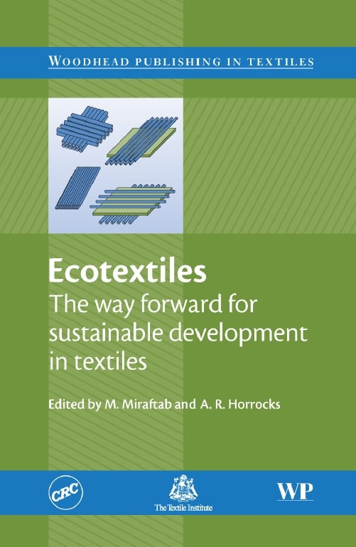 Ecotextiles: The Way Forward for Sustainable Development in Textiles