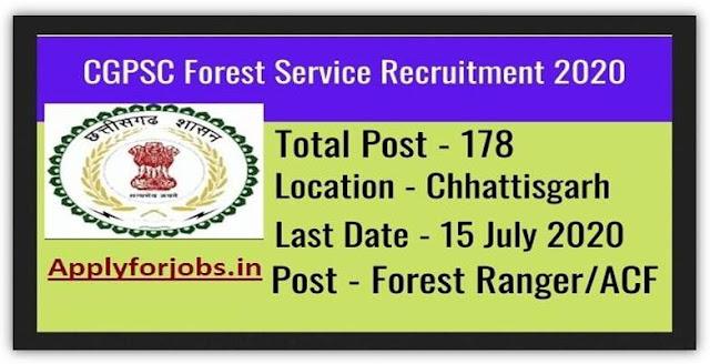 Chhattisgarh Forest Ranger (178 Post) Online Form 2020, CGPCS FR Online 2020