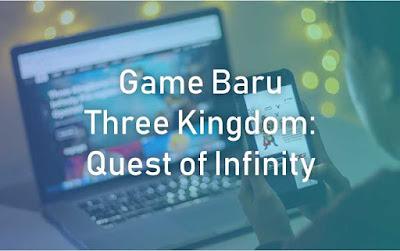 dunia games Three Kingdoms: Quest of Infinity