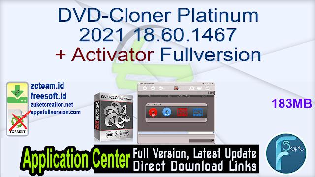 DVD-Cloner Platinum 2021 18.60.1467 + Activator Fullversion