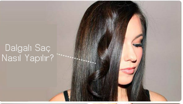 Dalgalı Saç Nasıl Yapılır?
