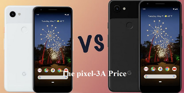 The pixel-3A Price know