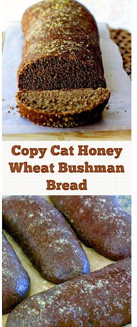 Copy Cat Honey Wheat Bushman Bread