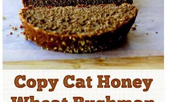 Copycat Honey Wheat Bushman Bread