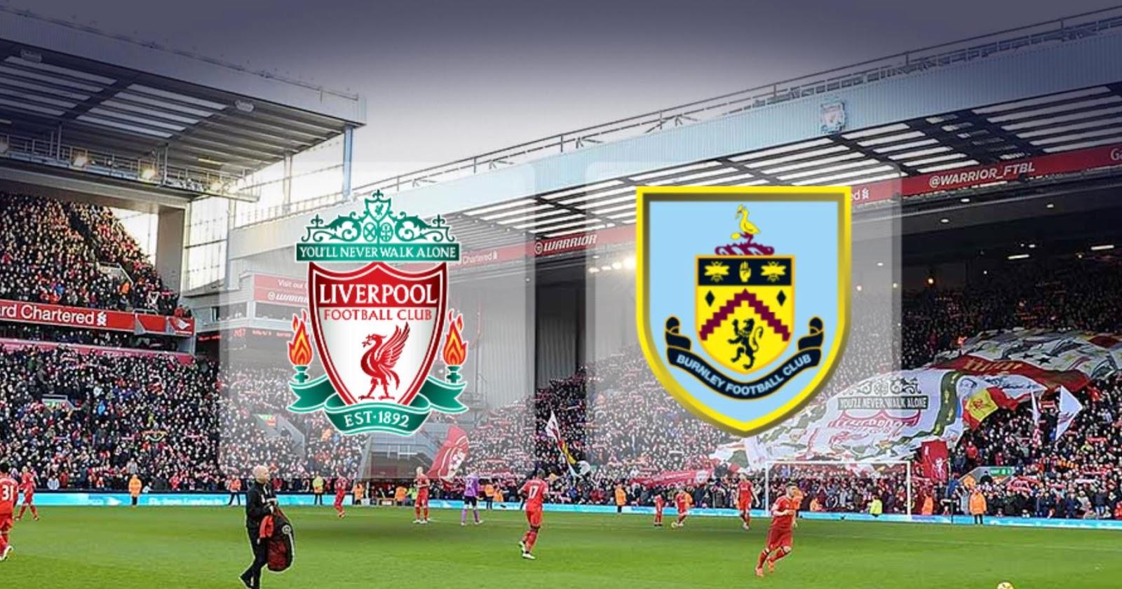 Jadi Tuan Rumah, Liverpool Malah Rapuh Sedangkan Burnley Percaya Diri
