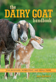The Dairy Goat Handbook For Backyard, Homestead, and Small Farm