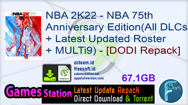 NBA 2K22 – NBA 75th Anniversary Edition (All DLCs + Latest Updated Roster + MULTi9) (From 61.4 GB) – [DODI Repack]