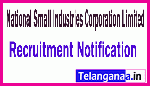 National Small Industries Corporation Limited NSIC Recruitment Notification