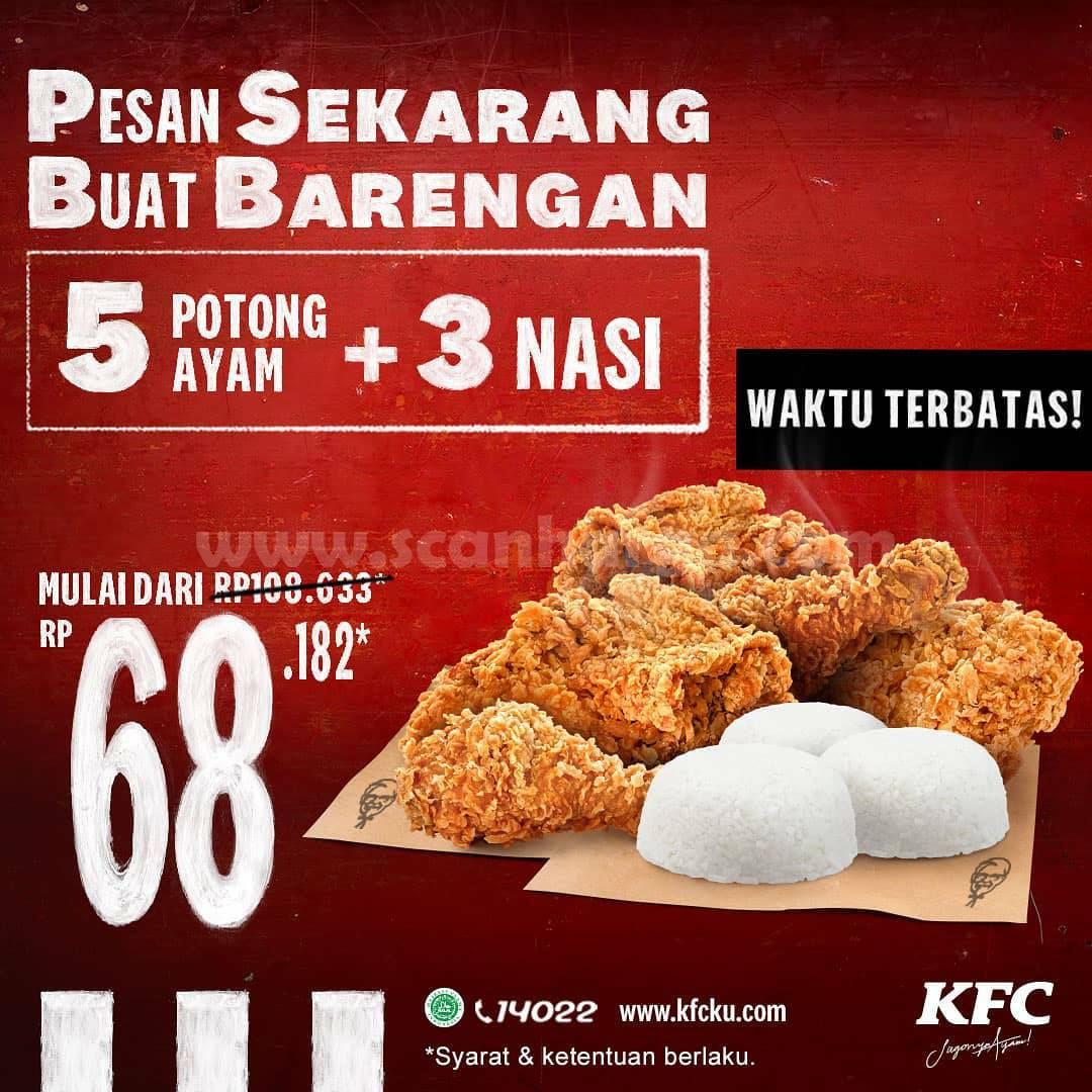Promo KFC Paket PSBB [5 potong ayam + 3 nasi] mulai dari Rp 68.182* Periode 6 - 8 November 2020