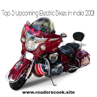Top 5 Upcoming Electric Bikes in India 2021