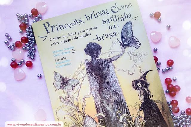 Dica de Livro: Princesas, Bruxas e uma Sardinha na Brasa