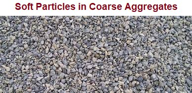 Soft Particles in Coarse Aggregates as per IS: 2386 Part-2
