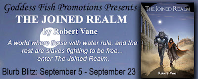 https://goddessfishpromotions.blogspot.com/2016/08/blurb-blitz-joined-realm-by-robert-vane.html
