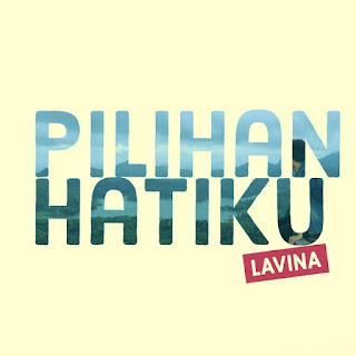 Lavina - Lavina (Pilihan Hatiku), Stafaband - Download Lagu Terbaru, Gudang Lagu Mp3 Gratis 2018