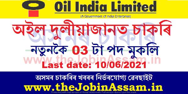 Oil India Ltd Duliajan Recruitment 2021: