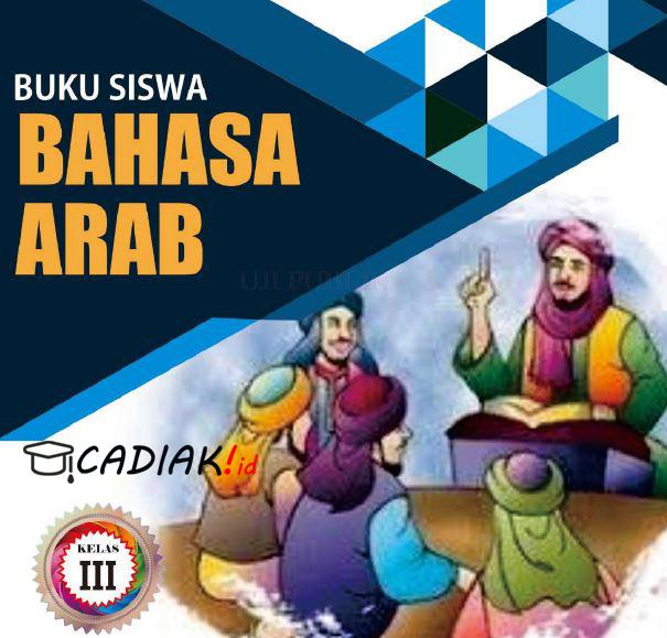 Buku Bahasa Arab Kelas 3 Mi Kurikulum 2013 Revisi 2019 PDF