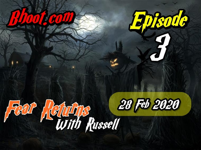 Bhoot.Com by Rj Russell Eid Special Episode  3 - 28 February 2020