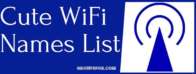 list of cute wifi names