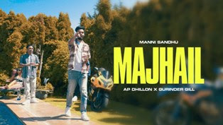 Majhail Song Lyrics - AP Dhillon & Gurinder Gill
