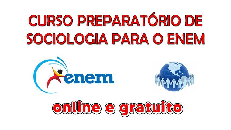 Curso gratuito de sociologia para o ENEM
