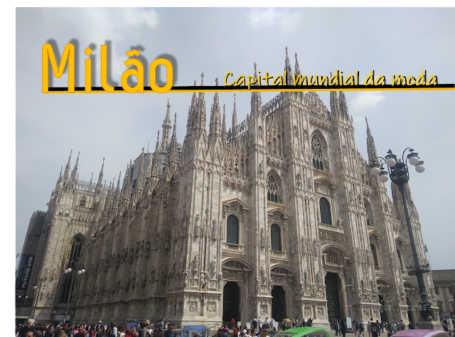 Milão, o roteiro para um dia de visita