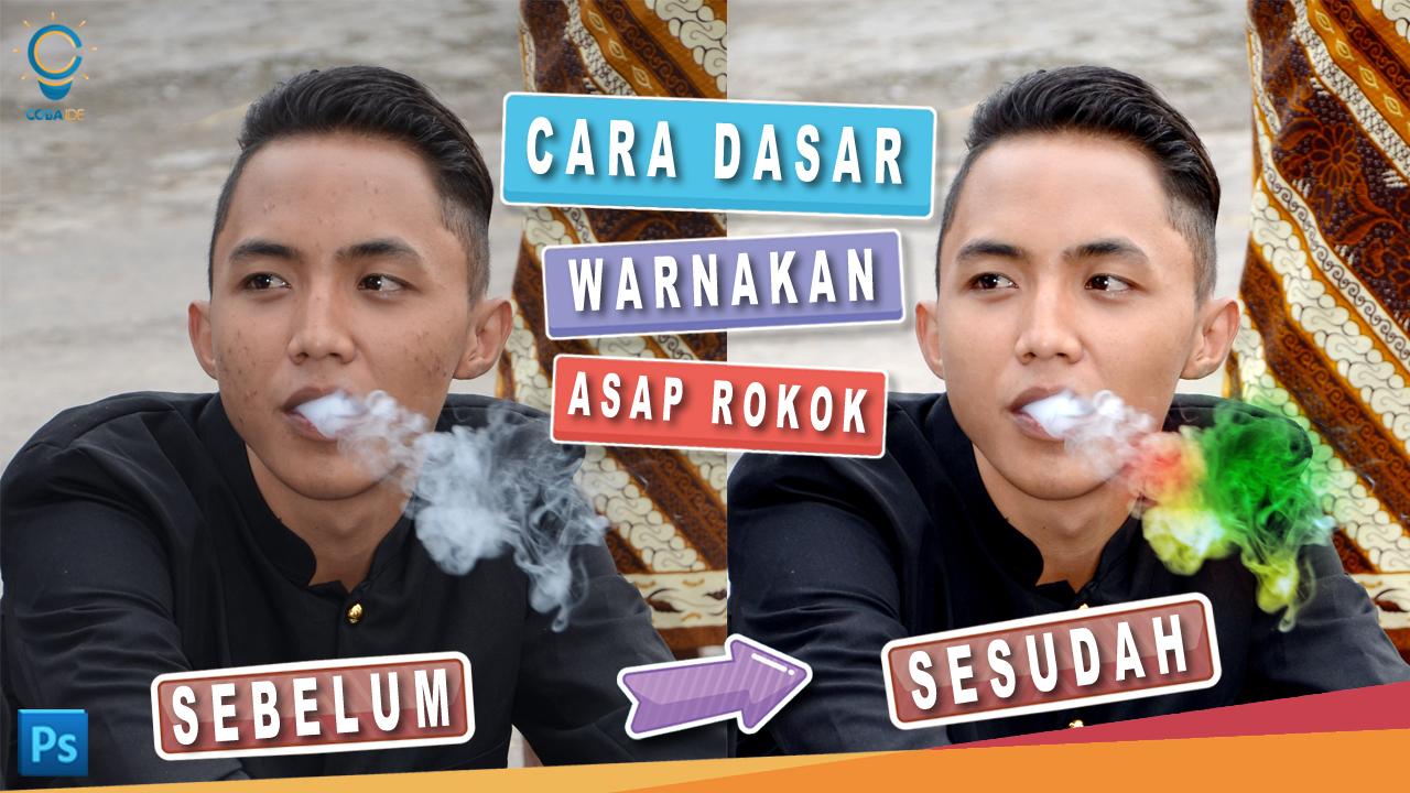 Cara Mewarnai Asap Rokok Di Photoshop Terlihat Alami Desain Grafis
