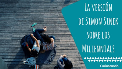 version-simon-sinek-sobre-millennials