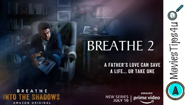 Breathe Into The Shadows Web Series Cast, Release Date, Official Trailer