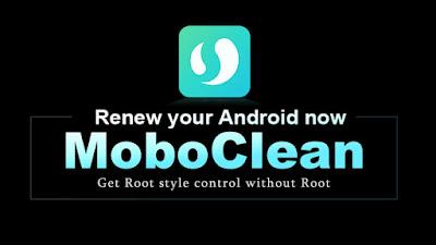 Root, hak akses root, tanpa root, moboclean, mobo clean, mobo clean apk