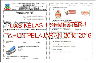 Soal Latihan UAS untuk Kelas 1 (Satu)