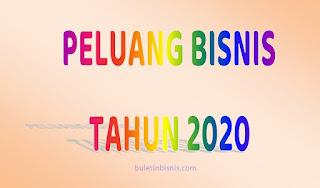 Peluang Bisnis Tahun 2020