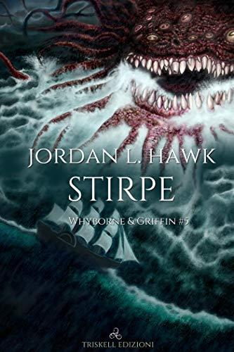 """Libri  in uscita: """"Stirpe"""" (Serie Whyborne & Griffin #5) di Jordan L. Hawk"""