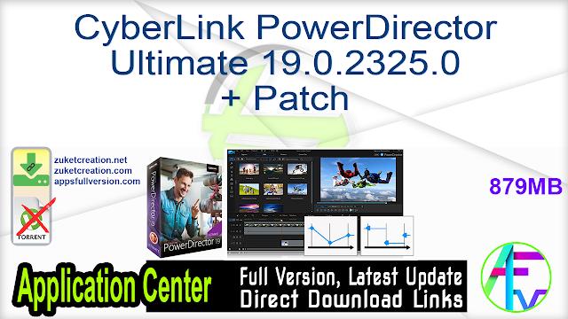 CyberLink PowerDirector Ultimate 19.0.2325.0 + Patch