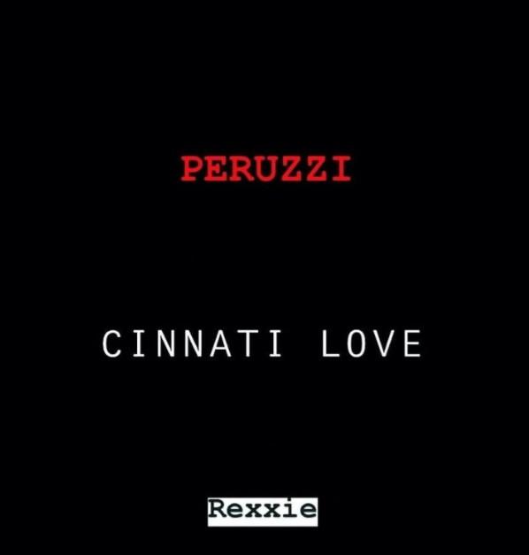 "Peruzzi – ""Cinnati Love"" (Prod. Rexxie) {This Is Gaza} (Mp3/Mp4 Download)"