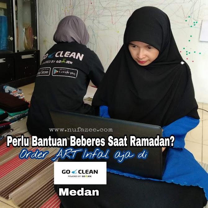 Perlu Bantuan Beberes Saat Ramadan? Order ART Infal Saja di GO-CLEAN Medan