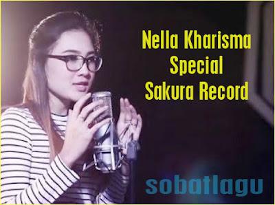 Nella Kharisma Mp3 Special Sakura Record Terbaru 2017 Full Album Rar/Zip,Dangdut Koplo, Nella Kharisma,