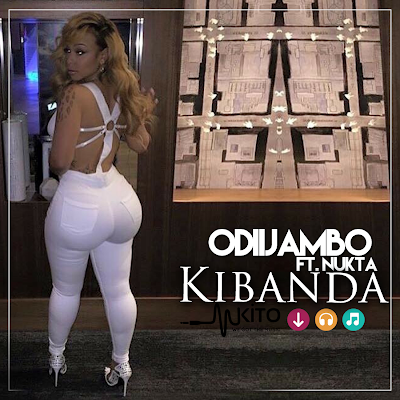 Download Mp3 |  OdiiJambo ft Nukta - Kibanda