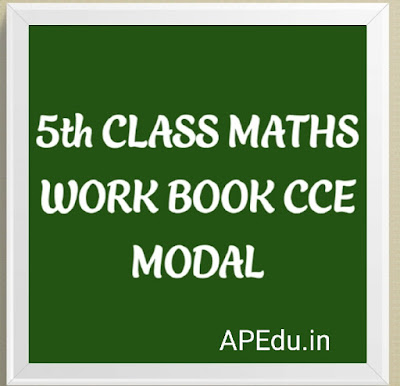 5thCLASS. MATHS WORK BOOK CCE MODAL