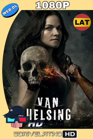 Van Helsing (2016) Temporada 01 WEB-DL 1080p Latino-Ingles MKV