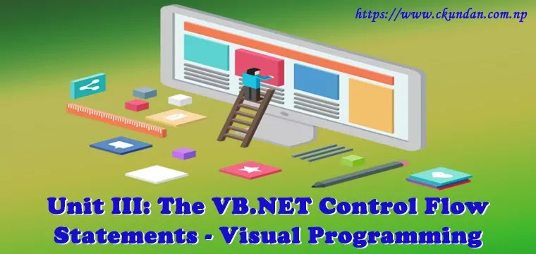 The VB.NET Control Flow Statements – Visual Programming