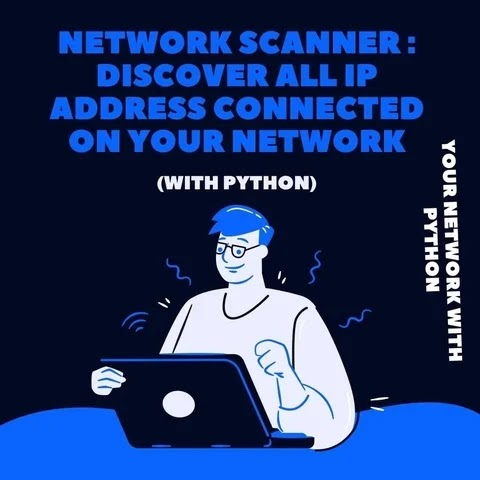 Code network scanner to get all the ip address connected on your network with python.