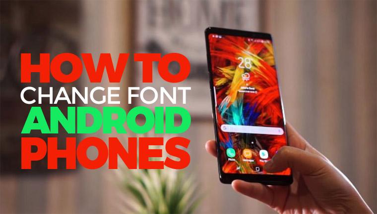 Cara Mengganti Font di Android Tanpa Root